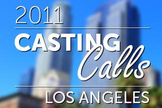 Casting Calls #107 - Los Angeles 2011