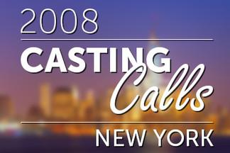 Casting Calls #075 - New York 2008