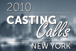 Casting Calls #101 - New York 2010