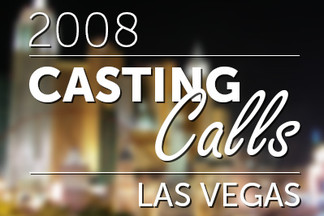 Casting Calls #076 - Las Vegas 2008