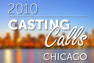 Casting Calls #096 - Chicago 2010