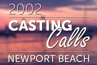 Casting Calls #019 - Newport Beach 2002